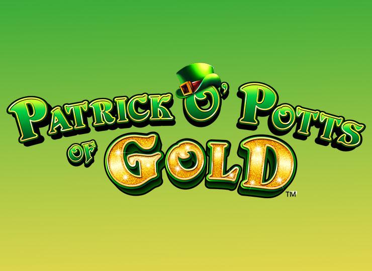 Patrick O'Potts Of Gold