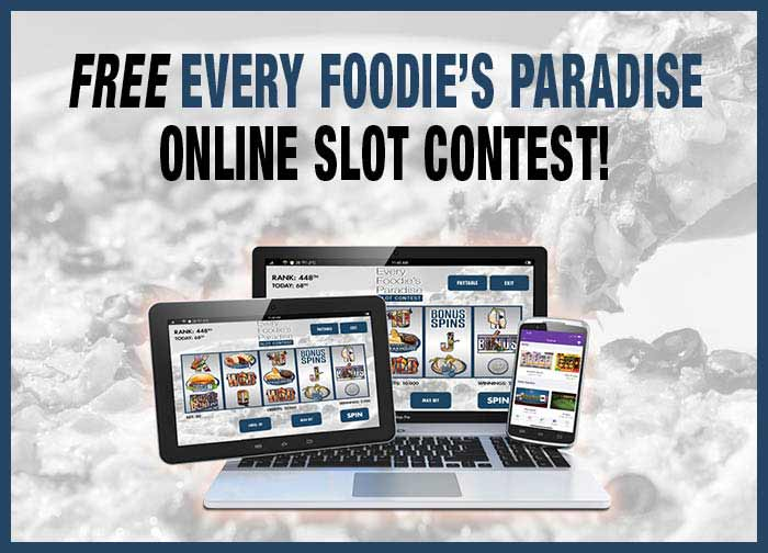 Every Foodie's Paradise Online Slot Contest